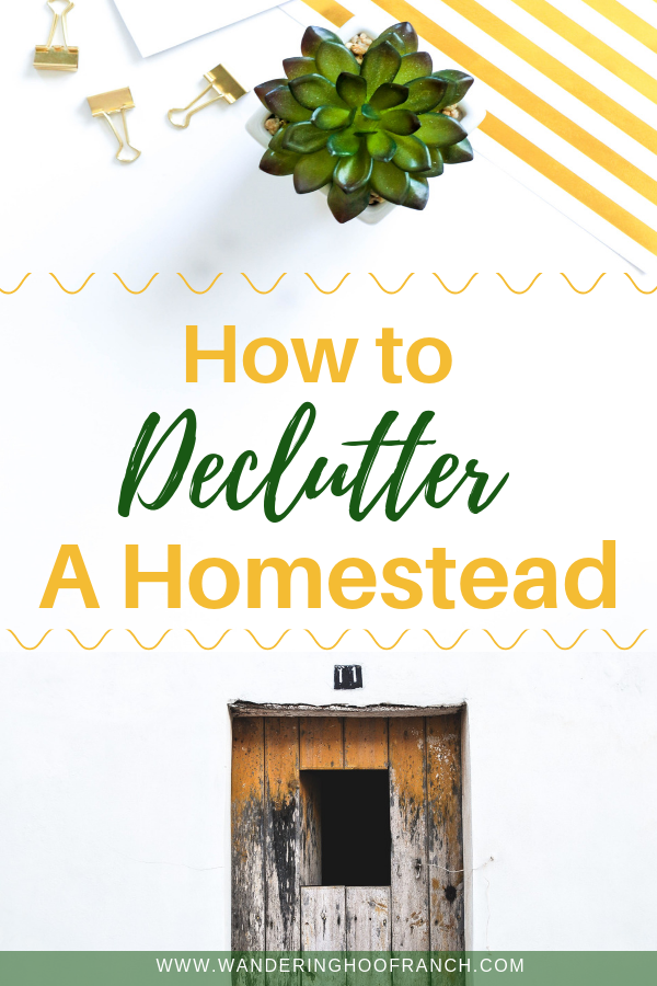 how to declutter a homestead