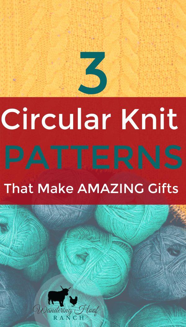 3 circular knit patterns that make amazing gifts pin