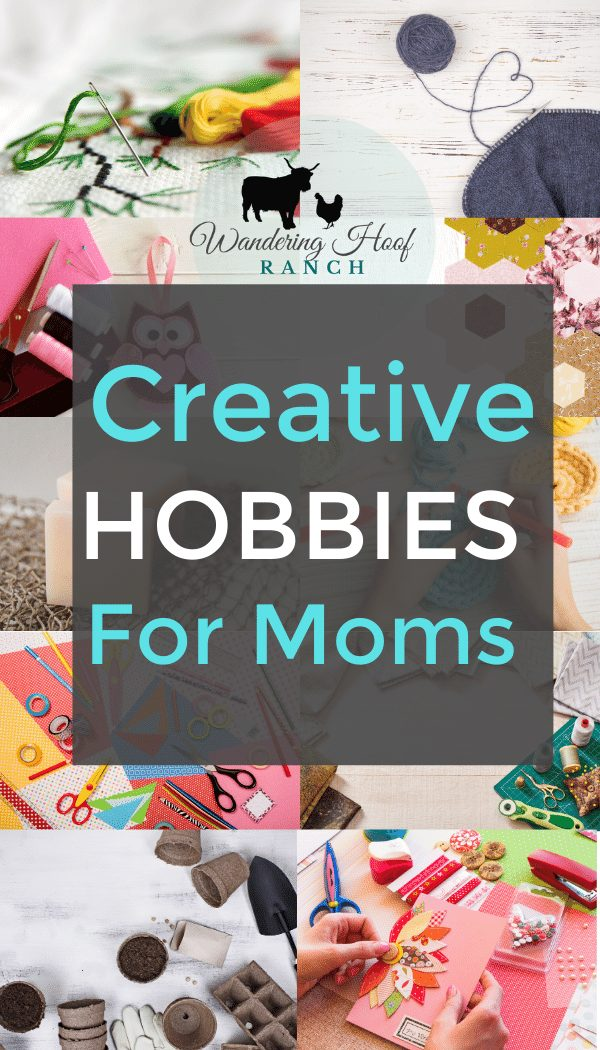 creative hobbies for moms pin