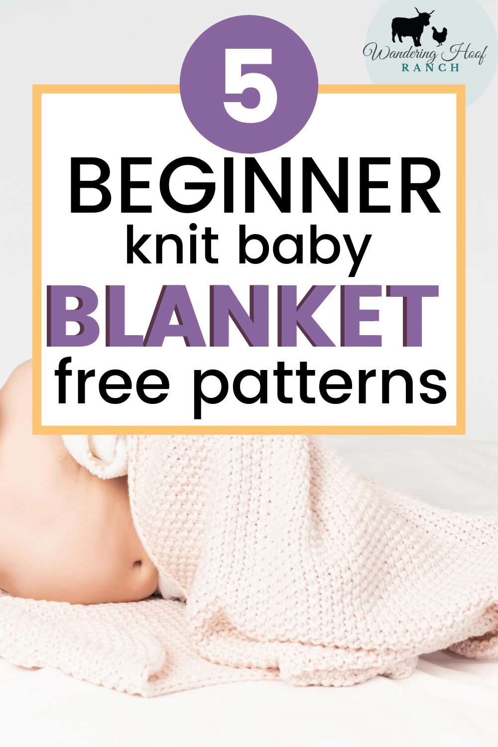 5 baby blanket knitting patterns for beginners. cute baby in blanket