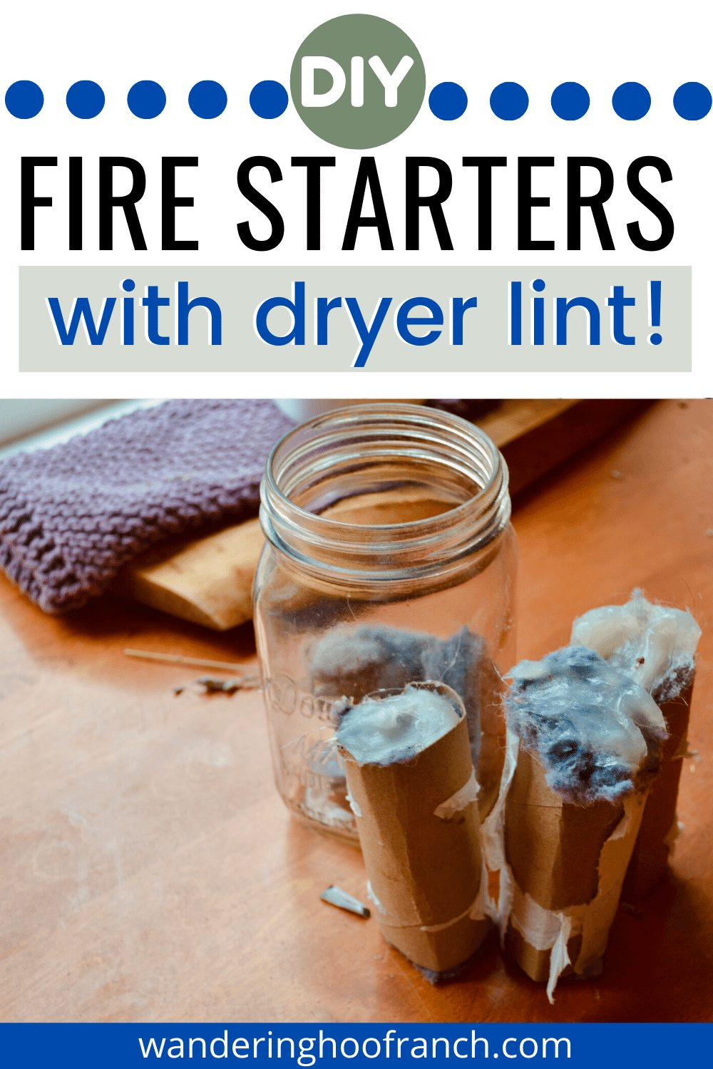 diy fire starters, filling toliet paper rolls and dryer lint and petroleum jelly