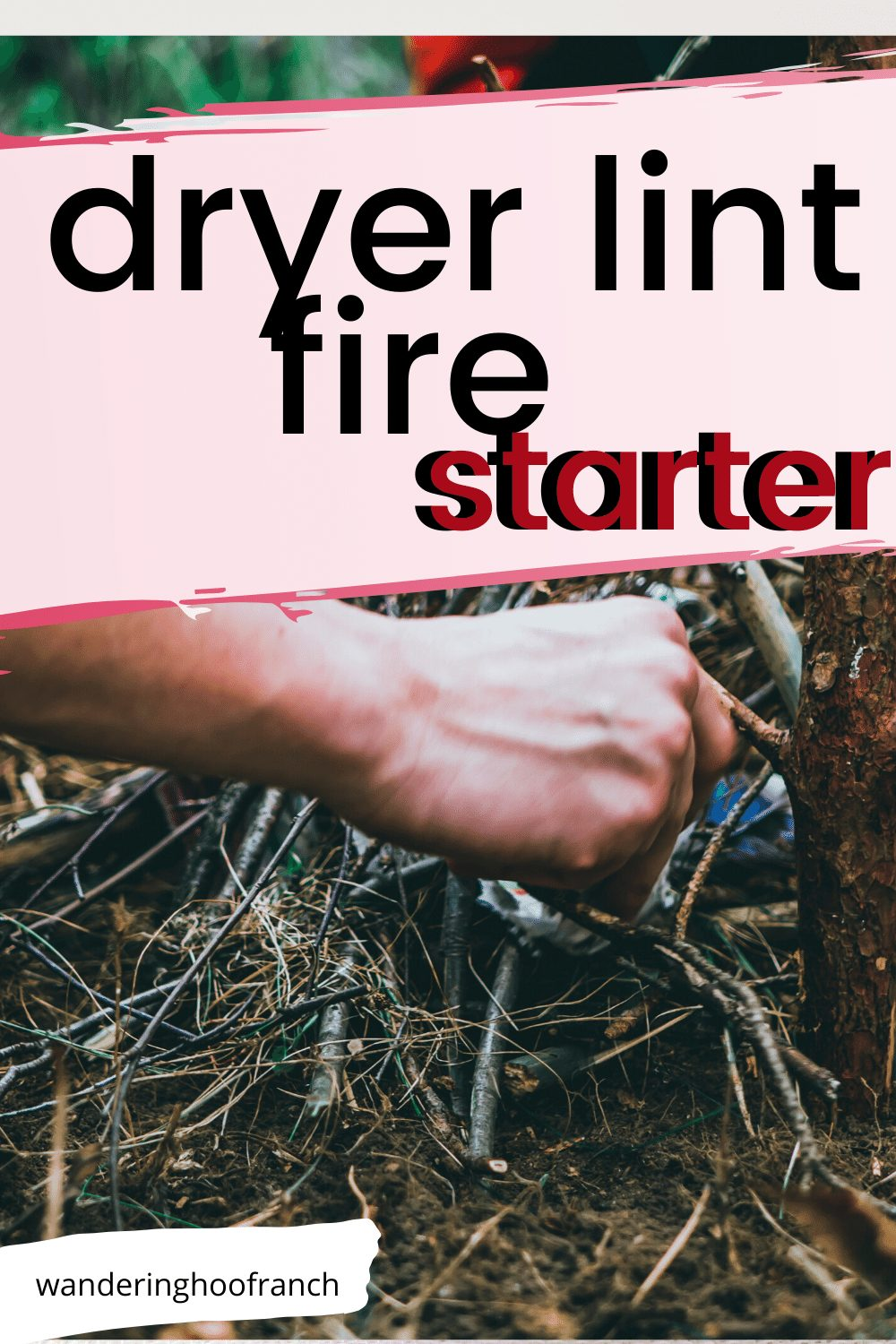 dryer lint fire starters pin hands lighting fire