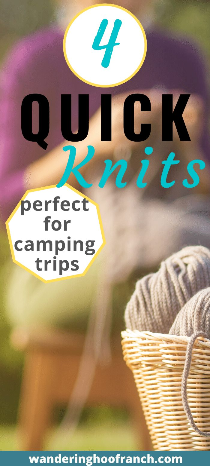 4 quick knits perfect for camping trips