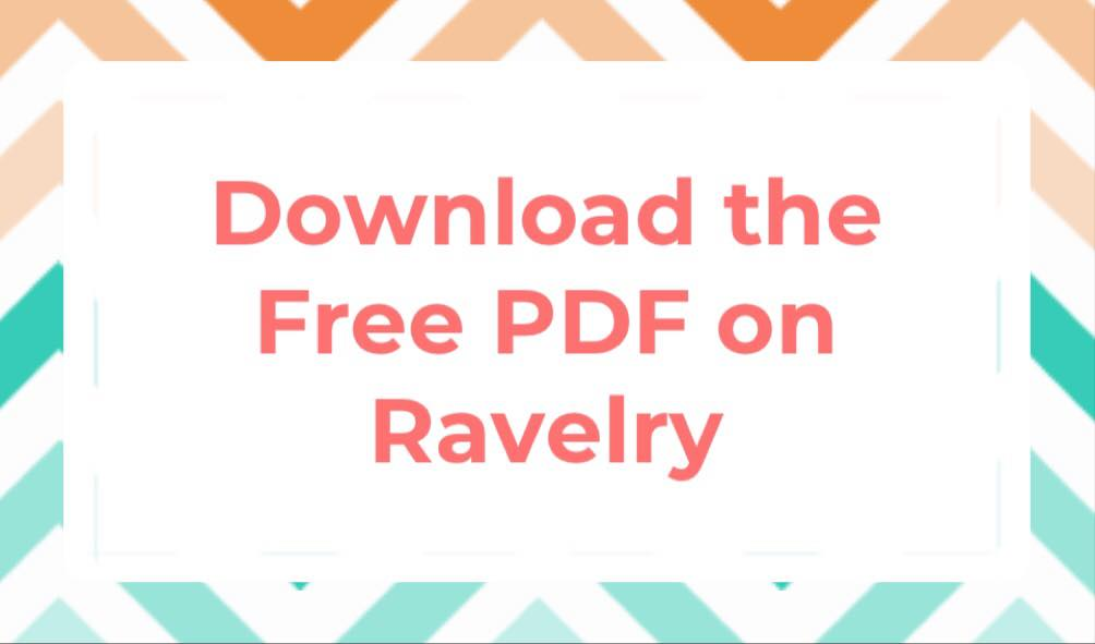 DOWNLOAD THE FREE PDF ON RAVELRY BUTTON